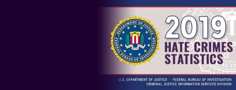 FY 2019 FBI hate crime statistics