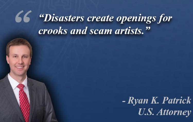 """Disasters create openings for crooks and scam artists."""