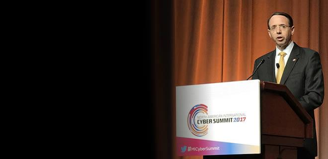 Deputy Attorney General Rosenstein Speaks at the 2017 North American International Cyber Summit