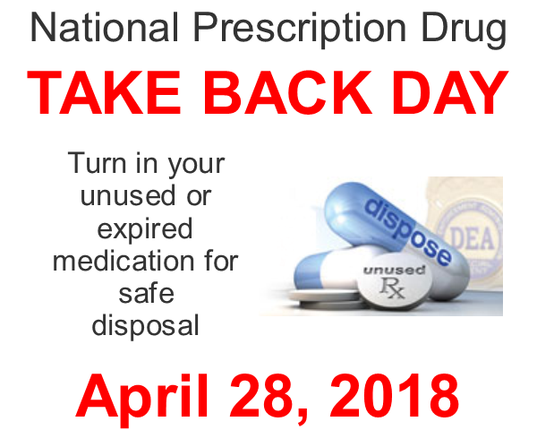 National Prescription Drug Take Back Day - April 28, 2018