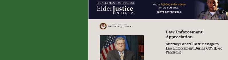 Elder Justice Initiative Coronavirus (COVID-19) Resources for Law Enforcement