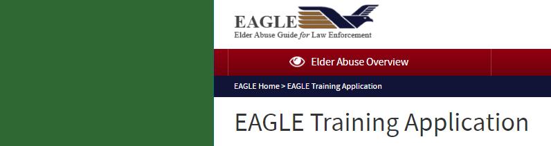 Elder Abuse Guide for Law Enforcement (EAGLE) Request Training