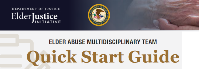 Elder Abuse Multidisciplinary Team Quick Start Guide