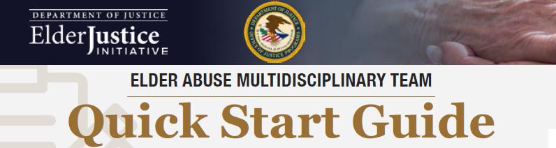 Elder Abuse Multidisciplinary Team Quick Start Guide