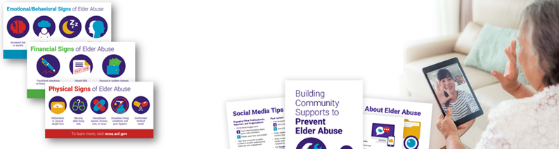 Supports and Tools for Elder Abuse Prevention (STEAP) Initiative Toolkit Updates