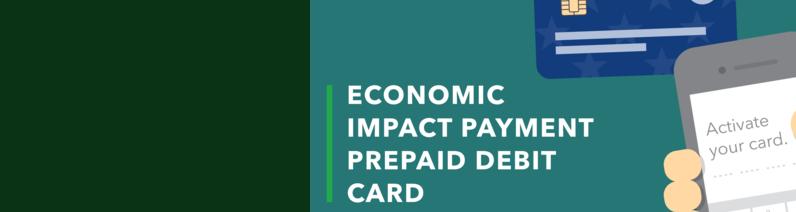 Economic Impact Payment Prepaid Debit Card