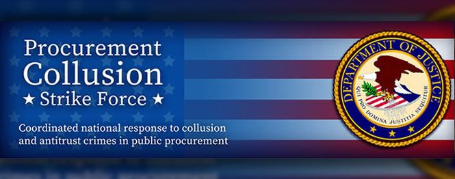 Procurement Collusion Strike Force Coordinated national response to collusion and antitrust crimes in public procurement