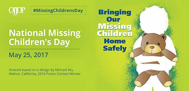 National Missing Children's Day - May 25, 2017