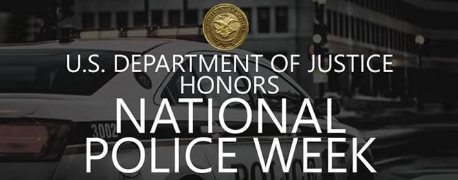 U.S. Department of Justice Honors National Police Week