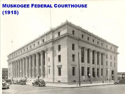 Muskogee Federal Courthouse 1915
