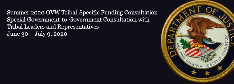 Summer 2020 OVW Tribal-Specific Funding Consultation