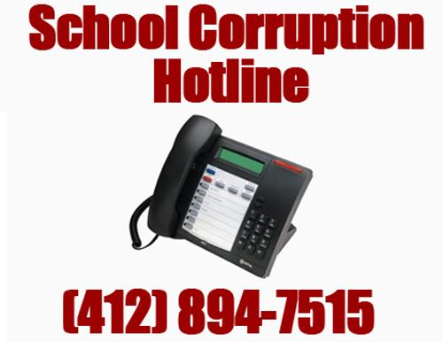School Corruption Hotline - (412)894-7515