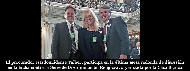 El procurador estadounidense Talbert participa en la última mesa redonda de discusión en la lucha contra la Serie de Discriminación Religiosa, organizada por la Casa Blanca