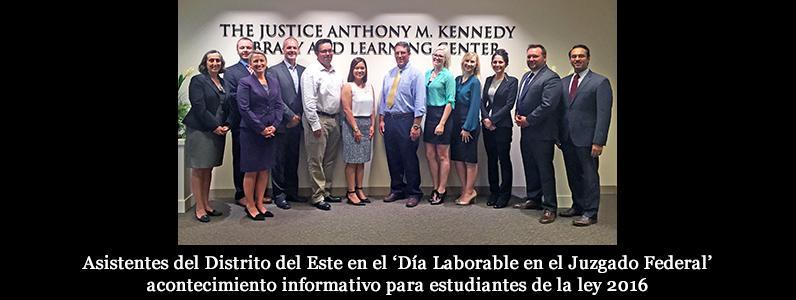 Asistentes del Distrito del Este en el 'Día Laborable en el Juzgado Federal' acontecimiento informativo para estudiantes de la ley 2016