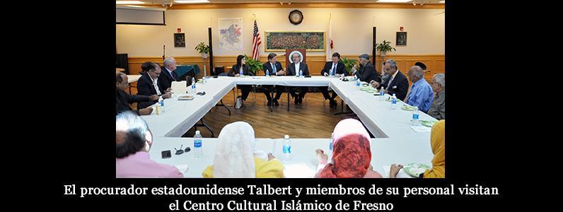 El procurador estadounidense Talbert y miembros de su personal visitan el Centro Cultural Islámico de Fresno