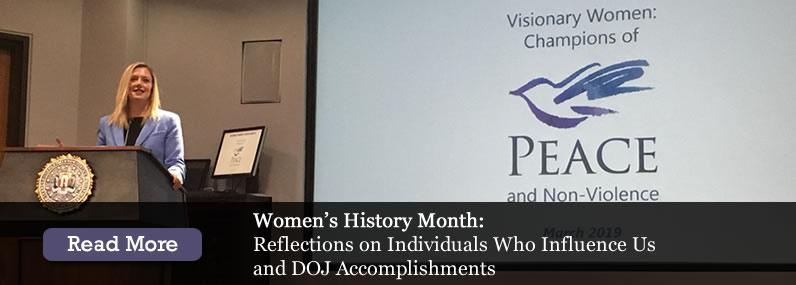 Women's History Month: Reflections on Individuals Who Influence Us and DOJ Accomplishments