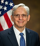 Merrick B. Garland Attorney General