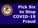Embedded thumbnail for Pick Six to Stop COVID-19 Fraud