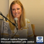 The Office of Justice Programs Discusses Operation Lady Justice