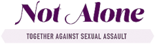 Not Alone Together Against Sexual Assault