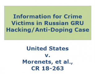 Information for Crime Victims in Russian GRU Hacking/Anti-Doping Case