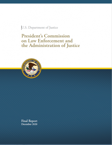 U.S. Department of Justice President's Commission on Law Enforcement and the Administration of Justice Final Report December 2020