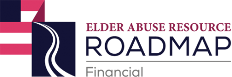 Elder Abuse Resource Roadmap - Financial