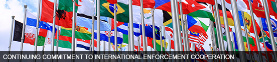 Continuing Commitment to International Enforcement Cooperation
