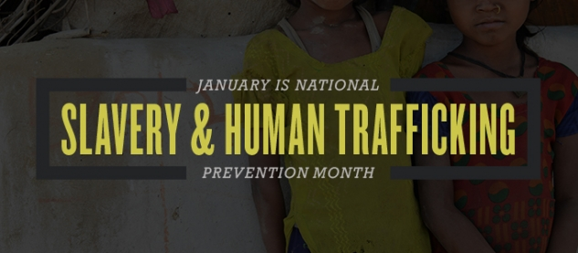 January is Slavery & Human Trafficking Prevention Month Banner