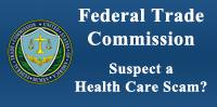 Arizon Federal Trade Commission, Suspect a Health care scam?