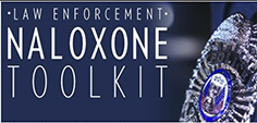 Law Enforcement Naloxone Toolkit