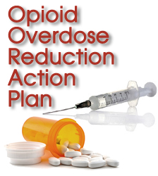 Opioid Overdose Reduction Action Plan