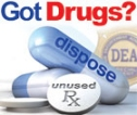 Got Drugs? dispose unused RX