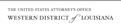 The United States Attorneys Office - Western District of Louisiana