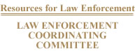 Law Enforcement Coordinating Committee - Learn More!
