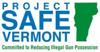 Project Safe Vermont, committed to reducing illegal gun possession