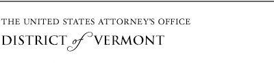 The United States Attorneys Office - District of Vermont
