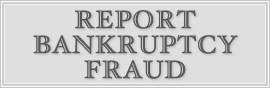 Report Suspected Bankruptcy Fraud